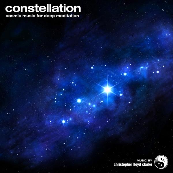 Constellation - Meditation Music by Christopher Lloyd Clarke
