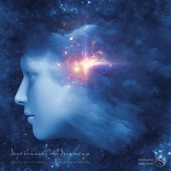 Deep Beneath the Dreaming - Meditation Music by Christopher Lloyd Clarke