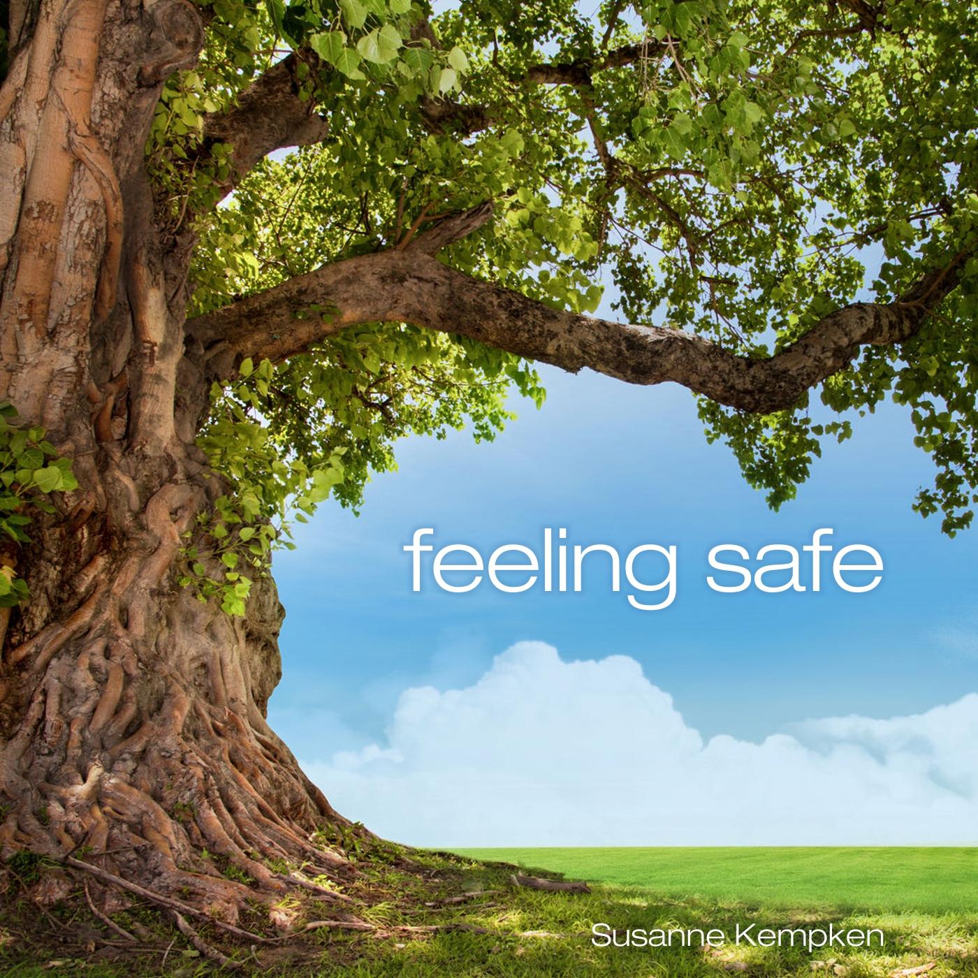 Feeling Safe - Guided Meditation By Susanne Kempken