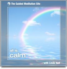 All Is Calm - Guided Meditation