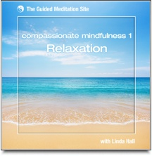 Compassionate Mindfulness Relaxation - Guided Meditation
