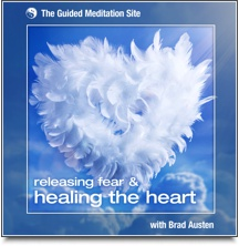 Releasing Fear & Healing the Heart - Guided Meditation