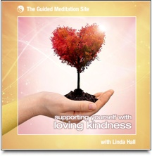 Supporting Yourself with Loving Kindness - Short Meditation
