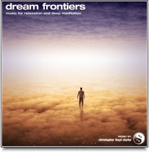 Dream Frontiers - Meditation Music
