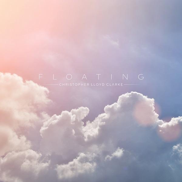 Floating - Meditation Music by Christopher Lloyd Clarke