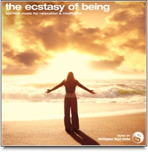 The Ecstasy of Being - Meditation Music