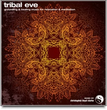 Tribal Eve - Meditation Music