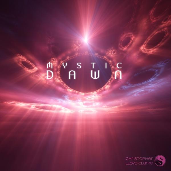 Mystic Dawn - Meditation Music by Christopher Lloyd Clarke