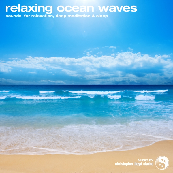 Relaxing Ocean Waves with Theta Binaural Beats - Nature Sound Recordings by Christopher Lloyd Clarke