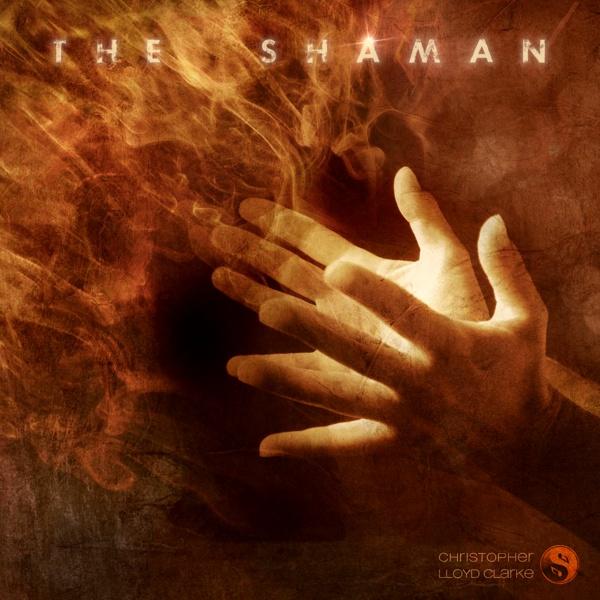 The Shaman - Meditation Music by Christopher Lloyd Clarke