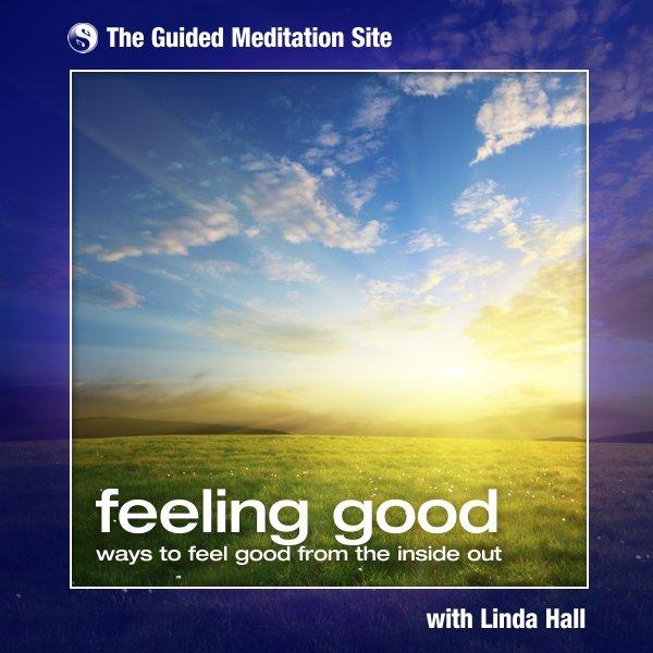 Feeling Good - Guided Meditation