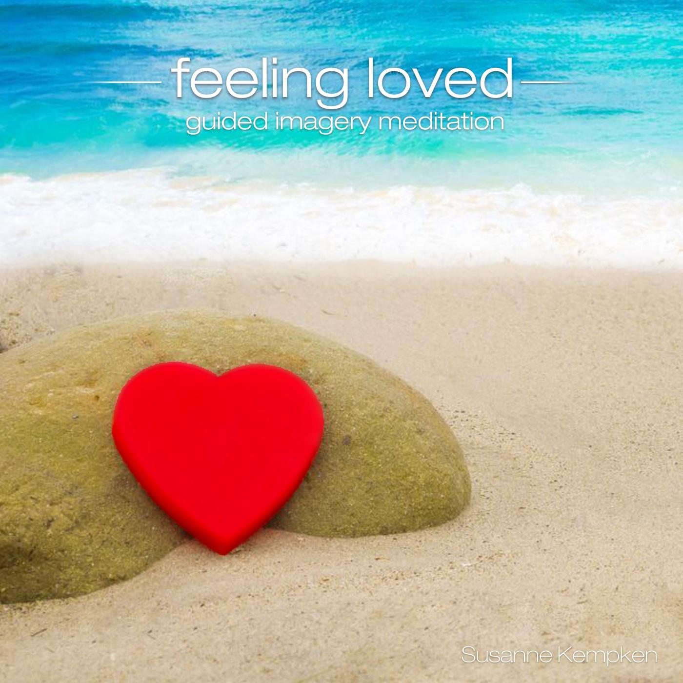 Feeling Loved - Guided Meditation by Susanne Kempken