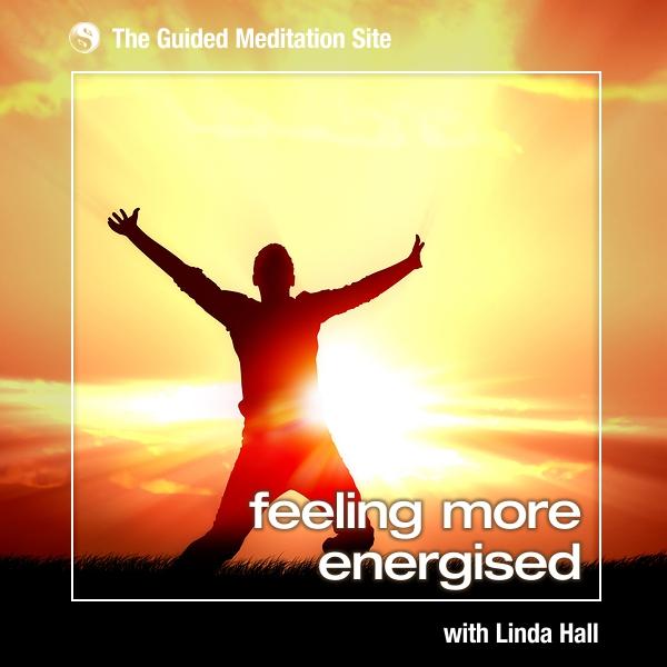 Feeling More Energised - Short Guided Meditation