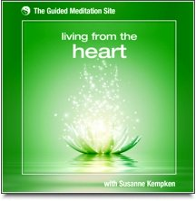 Living From The Heart - Heart Chakra Meditation by Susanne Kempken