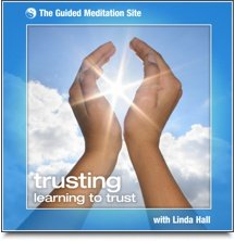 Trusting - Guided Meditation