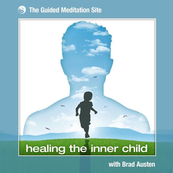 Healing the Inner Child - Guided Meditation