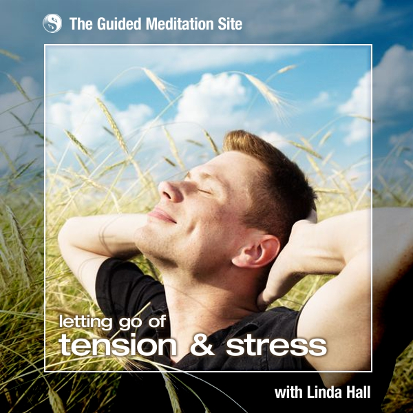 Letting Go of Tension & Stress - Short Guided Meditation
