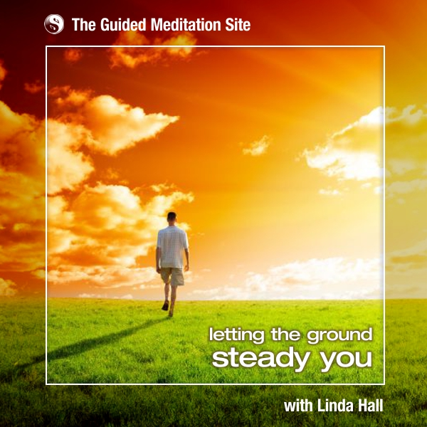 Letting the Ground Steady You - Short Guided Meditation