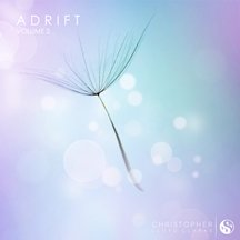 Adrift Volume 2 - Soothing Music For Meditation & Deep Relaxation