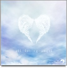 All Loving Angel - Meditation Music