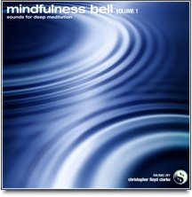 Mindfulness Bell Volume 1
