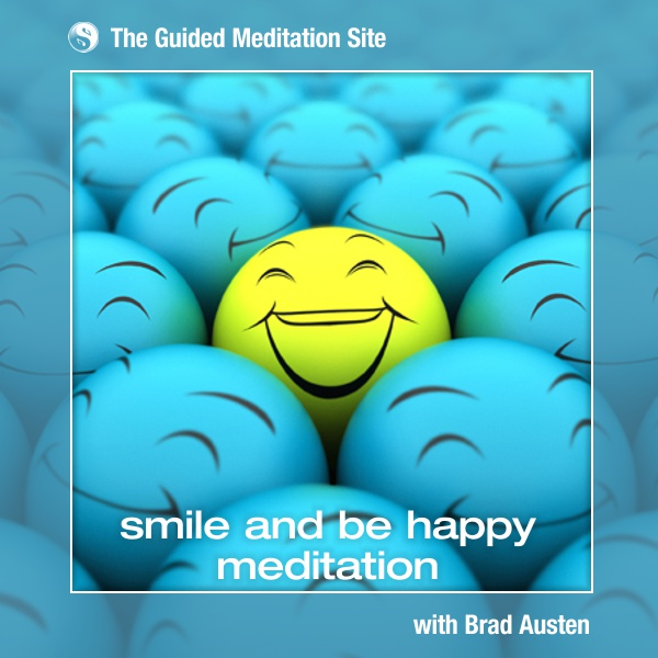 Smile and be Happy Meditation - Short Guided Meditation