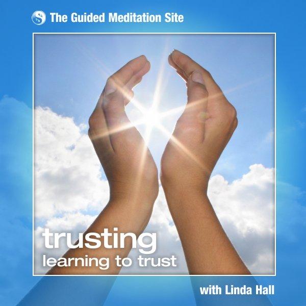 Trusting - Guided Meditation